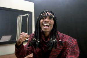 I'm Rick James Bitch!